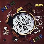 MC5 High Time [Japan Remastered]