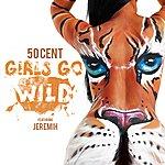 50 Cent Girls Go Wild
