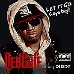 Red Café Let It Go (Dope Boy) (Explicit Version)