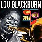 Lou Blackburn Two-Note Samba