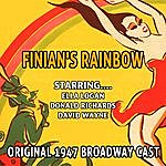 Original Broadway Cast Finian's Rainbow - Original 1947 Broadway Cast - Ella Logan , Donald Richards , David Wayne