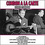 Eddie Condon Condon A La Carte