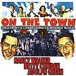 Original Broadway Cast On The Town - Songs From The Leonard Bernstein Broadway Musical - Nancy Walker , Betty Comden , Adolph Green