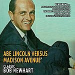 Bob Newhart Abe Lincoln Versus Madison Avenue - Classic Bob Newhart