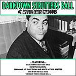 Fats Waller Darktown Strutters Ball