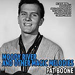 Pat Boone Moody River And Other Magic Melodies