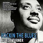 Big Joe Turner Rockin The Blues