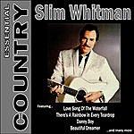 Slim Whitman Essential Country - Slim Whitman