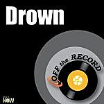 Off The Record Drown