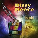 Dizzy Reece Essential Jazz Masters