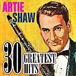 Artie Shaw 30 Greatest Hits