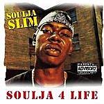Soulja Slim Soul J 4 Life