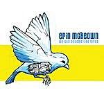Erin McKeown We Will Become Like Birds
