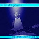 Elmore James Elmore James His Greatest Hits