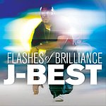 J-Best Flashes Of Brilliance