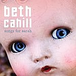 Beth Cahill Songs For Sarah