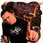 The Loyal Band Reality Check, Vol. 1