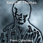 Kevin M. Thomas Piano Collections