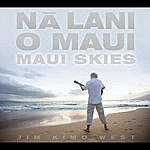 Jim 'Kimo' West Na Lani O Maui-Maui Skies