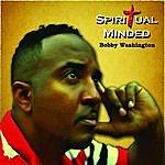 Bobby Washington Spiritualminded