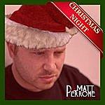 Matt Perrone Christmas Night - Single