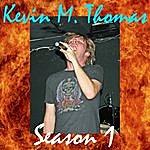 Kevin M. Thomas Season 1