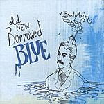 Brent Mason Old New Borrowed Blue