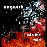 Angwish Into The Void