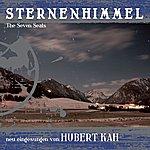 Seven Seals Sternenhimmel (Neu Eingesungen Von Hubert Kah)
