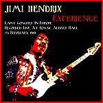 Jimi Hendrix Jimi Hendrix Experience (Last Concert In Europe Recorded Live At The Royal Albert Hall, 24th February 1969)