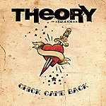 Theory Of A Deadman Chick Came Back