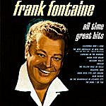 Frank Fontaine All Time Great Hits