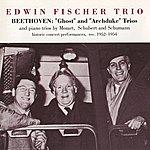 """Edwin Fischer Edwin Fischer Trio - Beethoven: """"Ghost"""" And """"Archduke"""" Trio"""