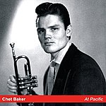 Chet Baker At Pacific