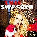 Princess Superstar Xmas Swagger