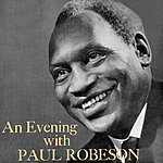 Paul Robeson An Evening With Paul Robeson