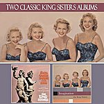 The King Sisters Baby, They're Singing Our Song / Imagination