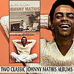 Johnny Mathis Open Fire, Two Guitars / I'll Buy You A Star