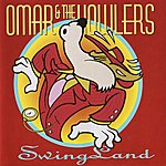 Omar & The Howlers Swingland