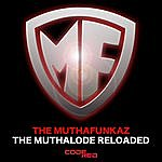 The MuthaFunkaz The Muthalode Reloaded