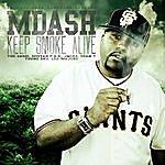 M-Dash Keep Smoke Alive