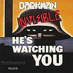The Darkman Invisible