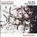 Francois Carrier Trio Travelling Lights