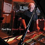 Paul Bley About Time