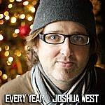 Joshua West Every Year