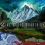 Design For Life Girl Meets Mountain