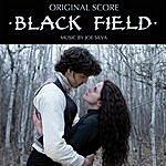Joe Silva Black Field (Original Score)
