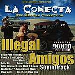 Illegal Amigos La Conecta Soundtrack