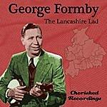 George Formby The Lancashire Lad