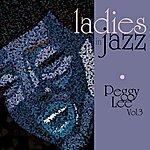 Peggy Lee Ladies In Jazz - Peggy Lee - Volume 3